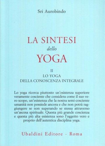 La Sintesi dello Yoga - Vol II