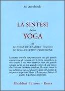 La Sintesi dello Yoga - Vol III