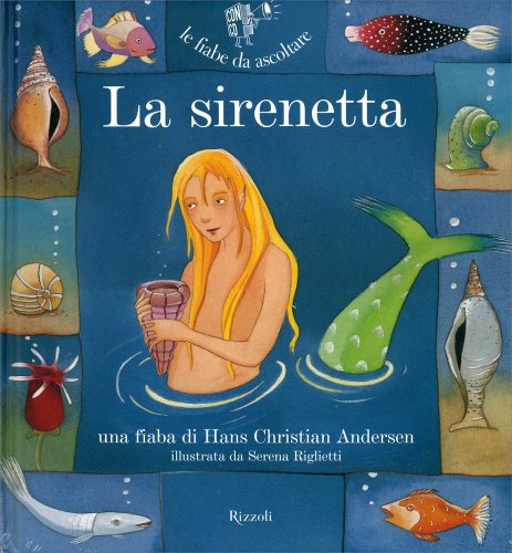 La Sirenetta - Con CD Audio Allegato
