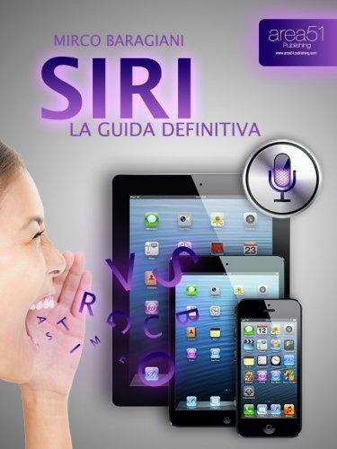 Siri: La Guida Definitiva (eBook)