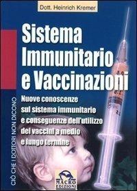 Sistema Immunitario e Vaccinazioni (eBook)