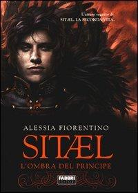 Sitael - Vol. 2: L'Ombra del Principe