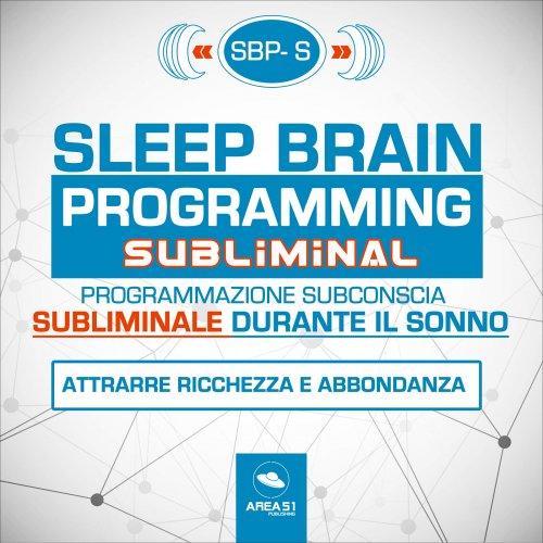 Sleep Brain Programming – Subliminal (Audiolibro Mp3)
