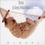 Sleep & Deep Relaxation