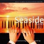 Sleepy Seaside Piano 1