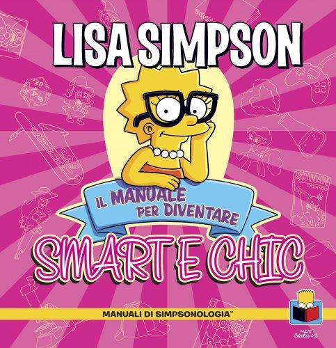Lisa Simpson -  Il Manuale per Diventare Smart e Chic