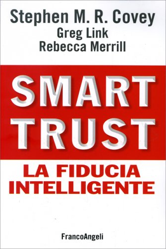 Smart Trust - La Fiducia Intelligente