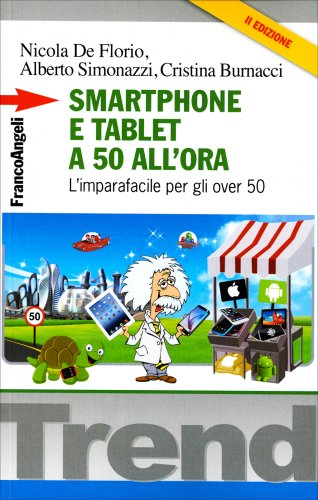 Smartphone e Tablet a 50 all'Ora