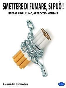 Smettere di Fumare, Si Può! (eBook)