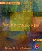 Società Multiculturale ad un Bivio - Mp3