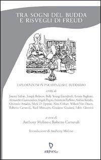 Tra Sogni del Budda e Risvegli di Freud
