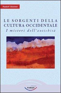 Le Sorgenti della Cultura Occidentale Vol.1