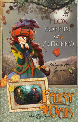 Fairy Oak - Flox Sorride in Autunno