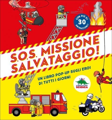 S.O.S Missione Salvataggio!