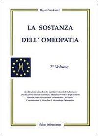 La Sostanza dell' Omeopatia - 2° Volume