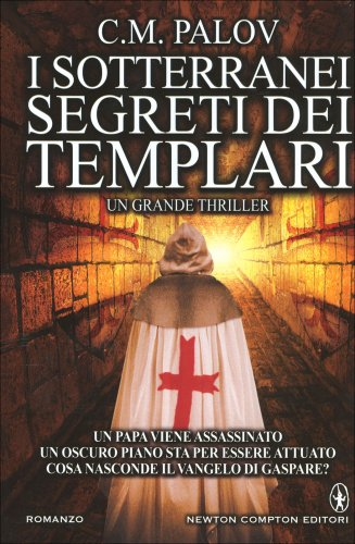 I Sotterranei Segreti dei Templari