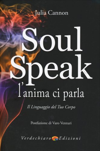 Soul Speak - L'Anima ci Parla