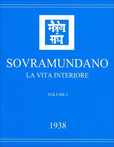 Sovramundano - La Vita Interiore Vol.1