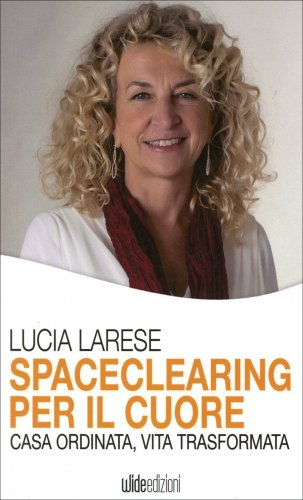 Spaceclearing per il Cuore
