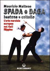 Spada e Daga Bastone e Coltello