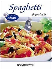 Spaghetti e Fantasia (eBook)