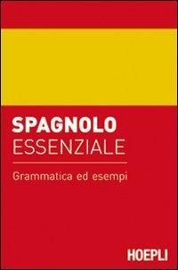 Spagnolo Essenziale