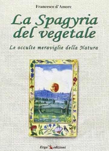 La Spagyria del Vegetale