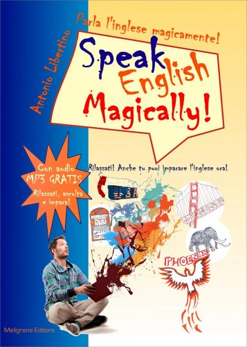 Parla l'Inglese Magicamente! - Speak English Magically!