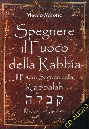 Spegnere il Fuoco della Rabbia