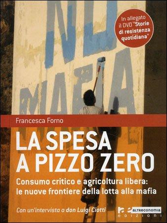La Spesa a Pizzo Zero