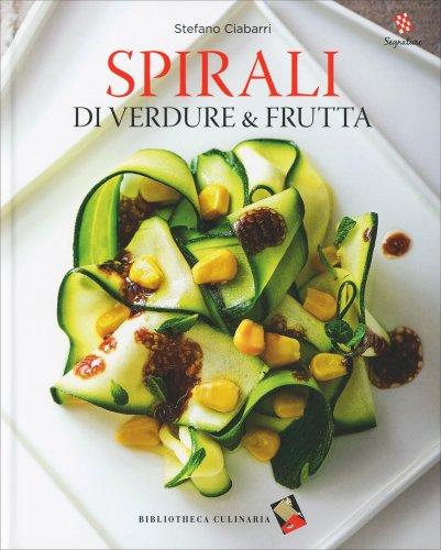 Spirali di Verdure e Frutta