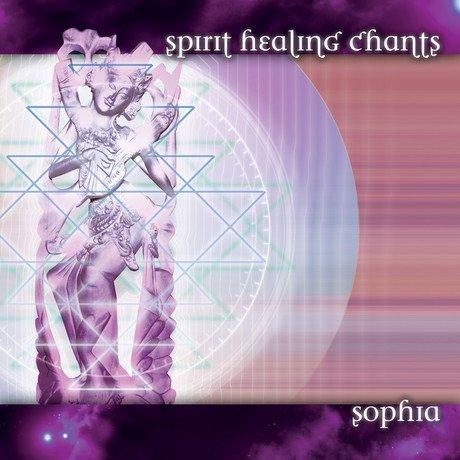 Spirit Healing Chants