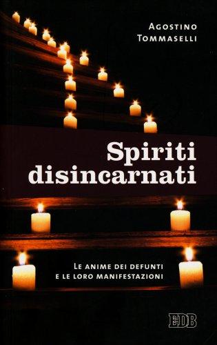 Spiriti Disincarnati