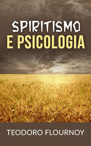 Spiritismo e Psicologia (eBook)