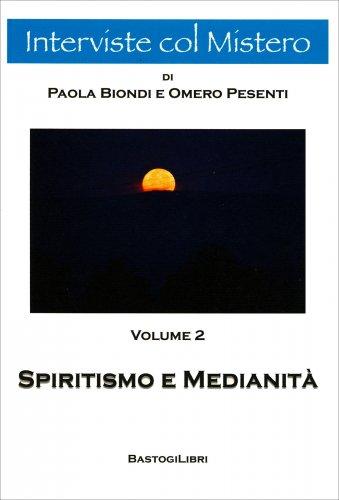 Spiritismo e Medianità - Volume 2