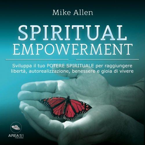 Spiritual Empowerment (Audiolibro Mp3)