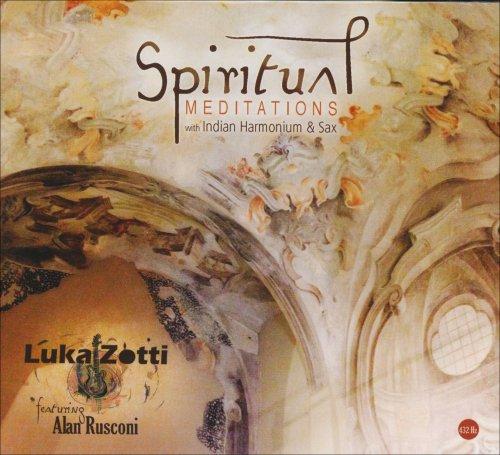 Spiritual Meditations with Indian Harmonium & Sax