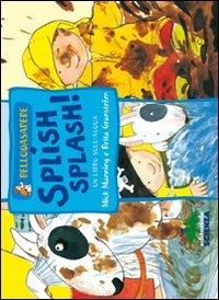 Splish Splash! Un Libro sull'Acqua