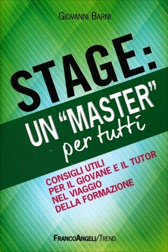 Stage: un «Master» per Tutti