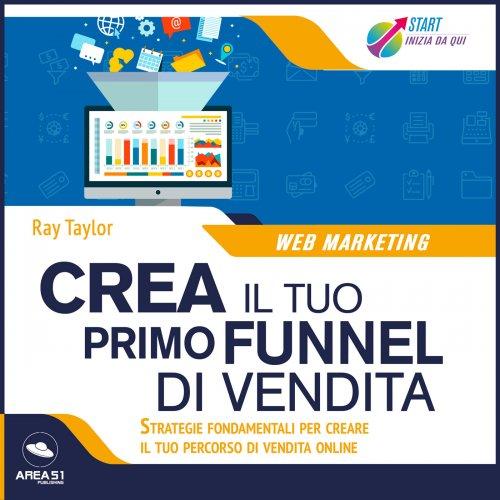 Start Web. Crea Funnel di Vendita (Audiolibro Mp3)