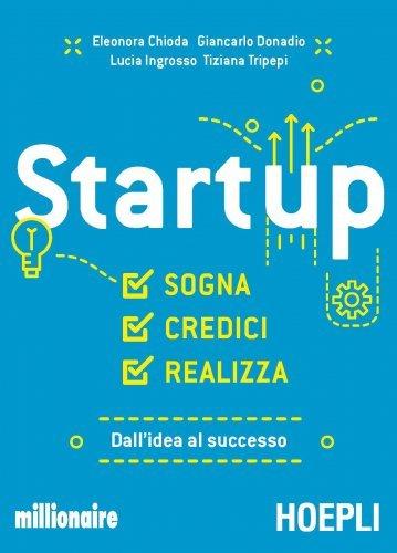 Startup - Sogna Credici Realizza (eBook)