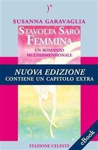 Stavolta Sarò Femmina (eBook)