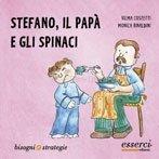 Stefano, il Papà e gli Spinaci