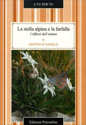 La Stella Alpina e la Farfalla