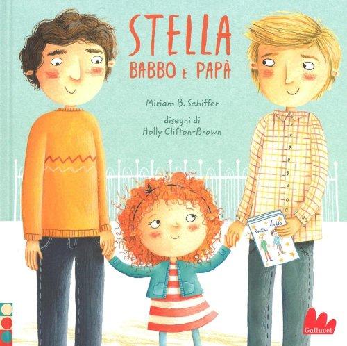 Stella, Babbo e Papà