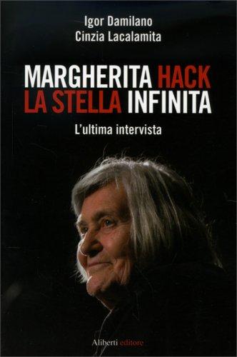 Margherita Hack - La Stella Infinita
