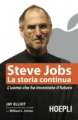 Steve Jobs - La Storia Continua (eBook)
