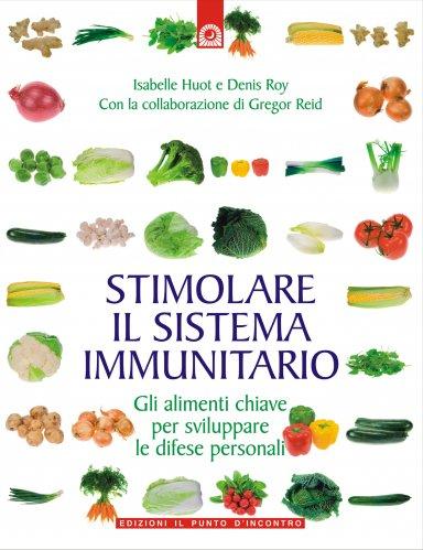 Stimolare il Sistema Immunitario (eBook)