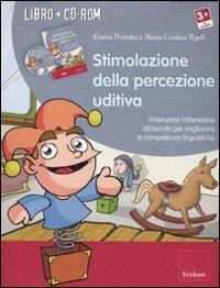 Stimolazione della Percezione Uditiva - Libro con CD-ROM