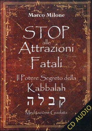 Stop alle Attrazioni Fatali
